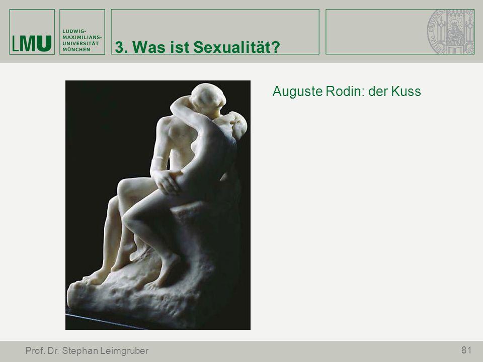 3. Was ist Sexualität Auguste Rodin: der Kuss