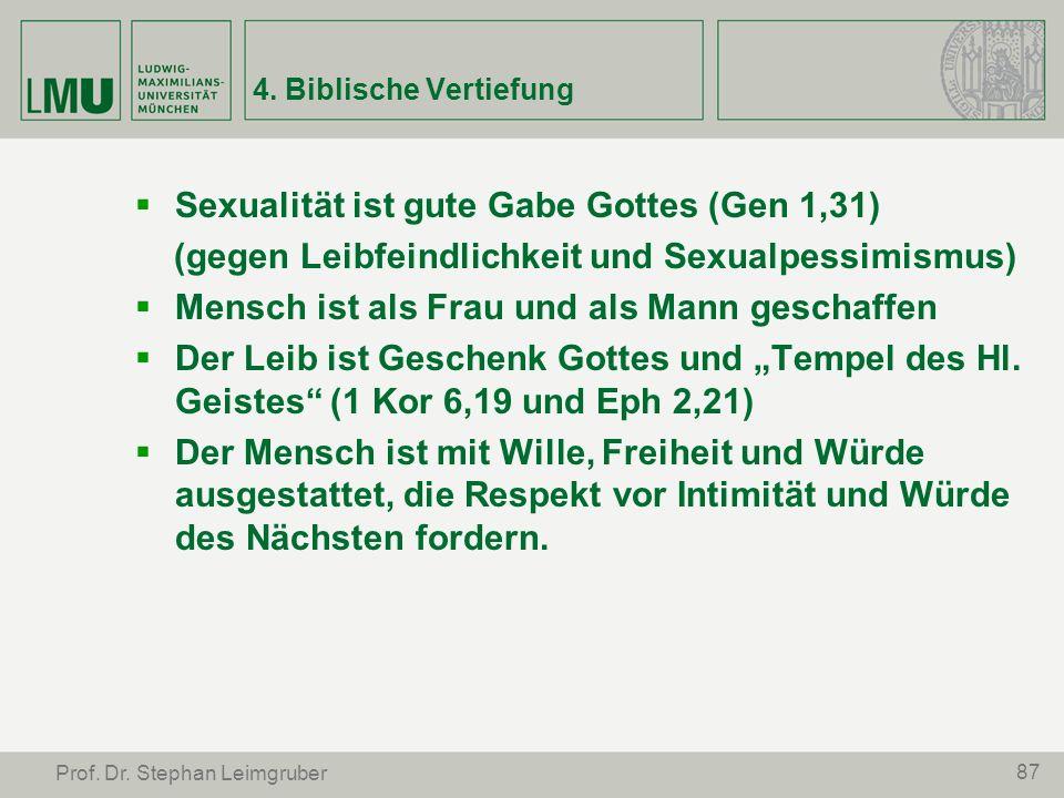 Sexualität ist gute Gabe Gottes (Gen 1,31)