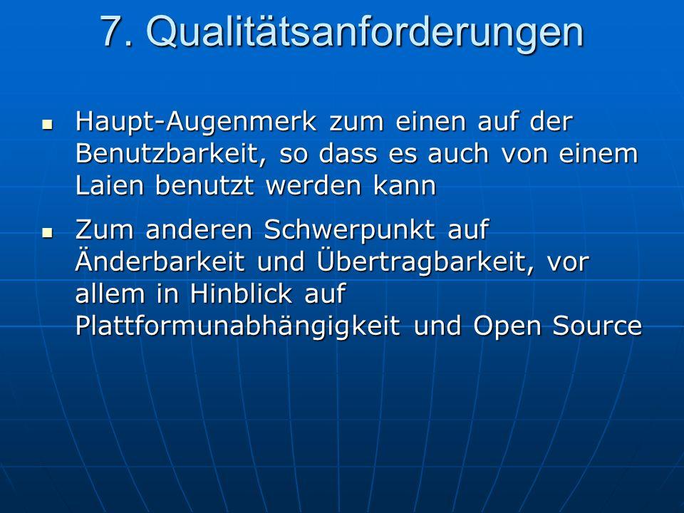 7. Qualitätsanforderungen