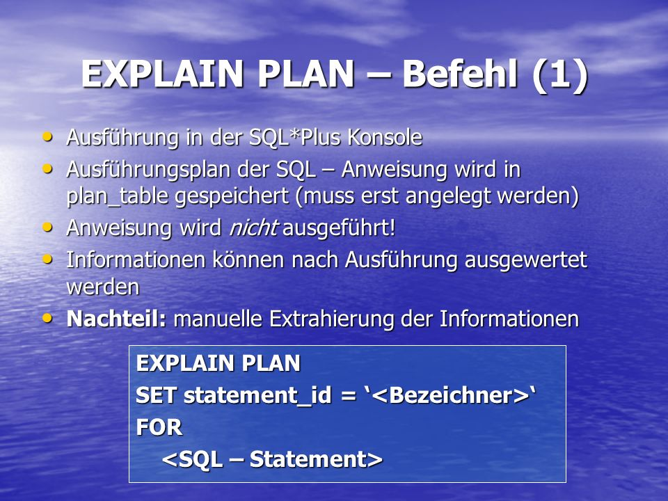 EXPLAIN PLAN – Befehl (1)