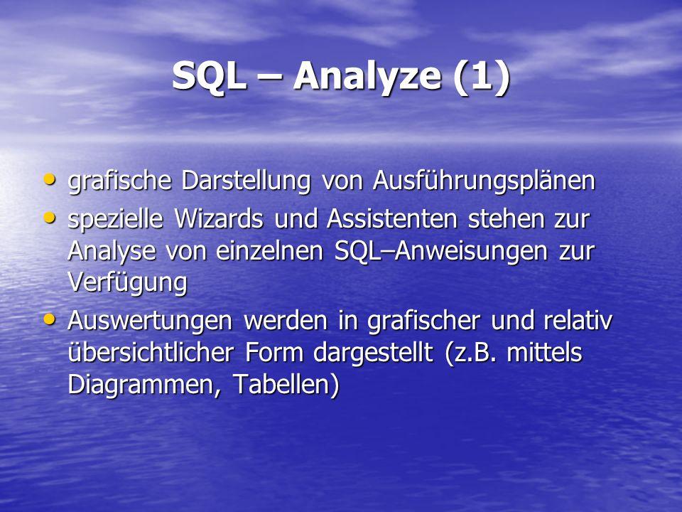 SQL – Analyze (1) grafische Darstellung von Ausführungsplänen