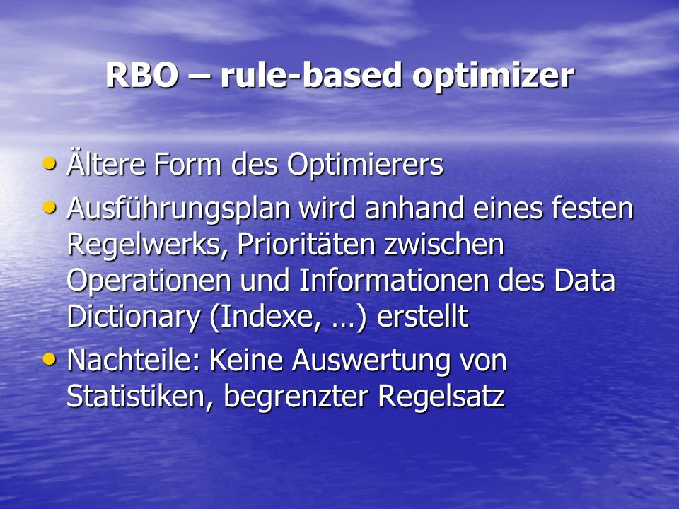 RBO – rule-based optimizer