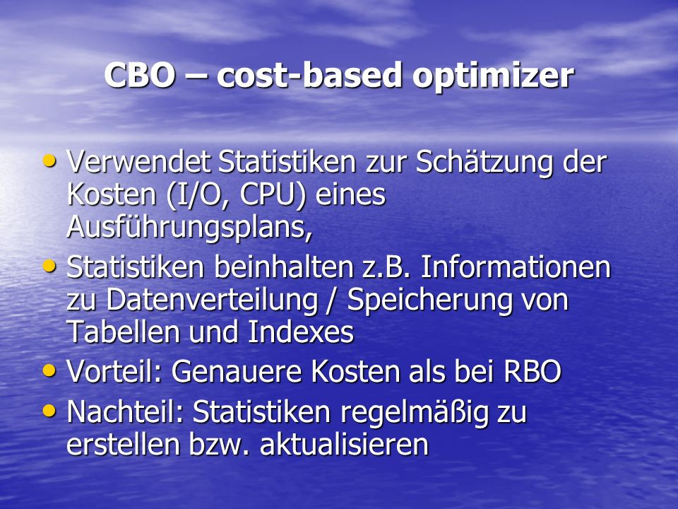 CBO – cost-based optimizer