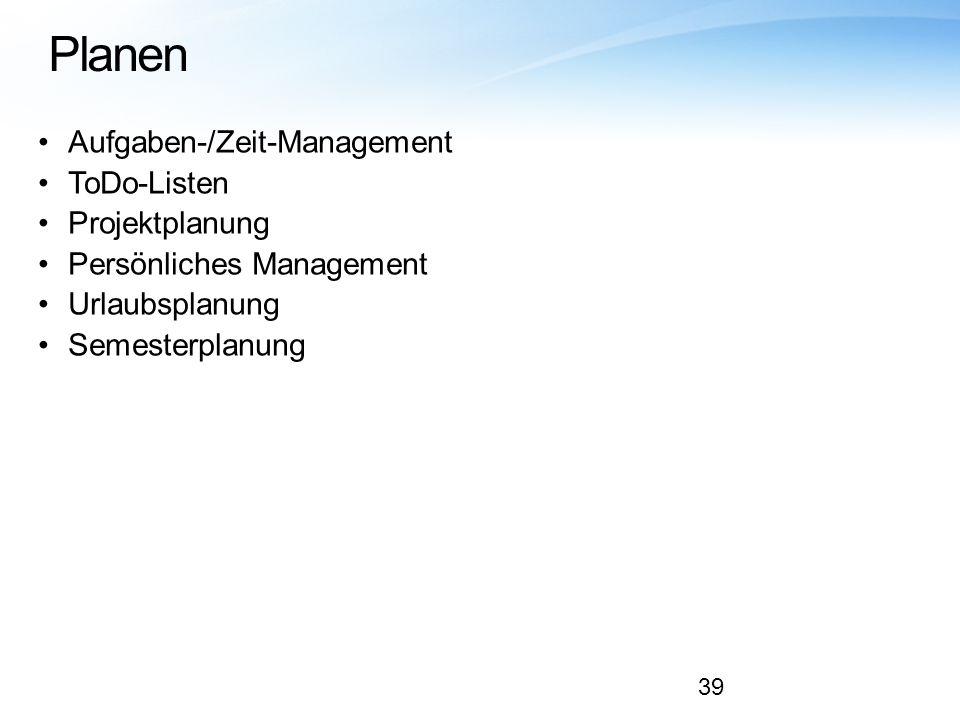 Planen Aufgaben-/Zeit-Management ToDo-Listen Projektplanung