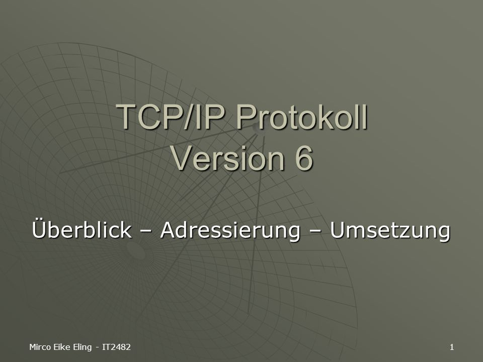 TCP/IP Protokoll Version 6