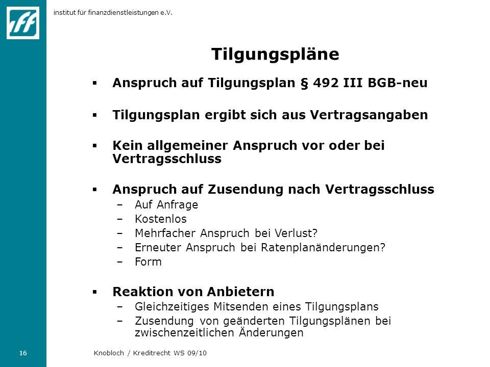 Tilgungspläne Anspruch auf Tilgungsplan § 492 III BGB-neu