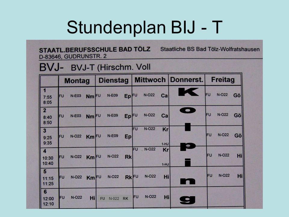 Stundenplan BIJ - T Kolping FU N-022 RK