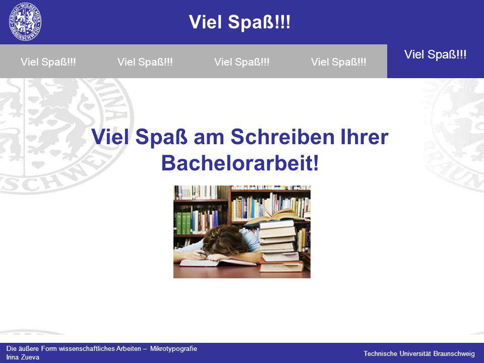 Viel Spaß am Schreiben Ihrer Bachelorarbeit!
