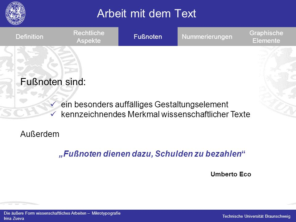 Arbeit mit dem Text Fußnoten sind: