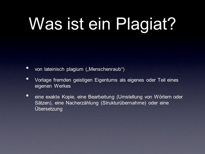 """Was ist ein Plagiat von lateinisch plagium (""""Menschenraub )"""