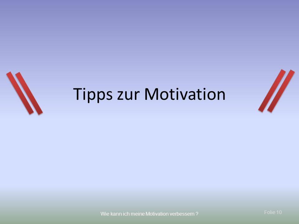 Tipps zur Motivation