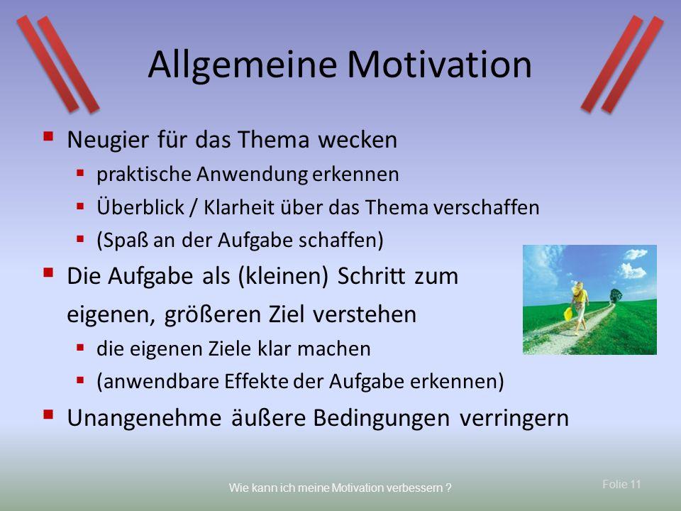 Allgemeine Motivation