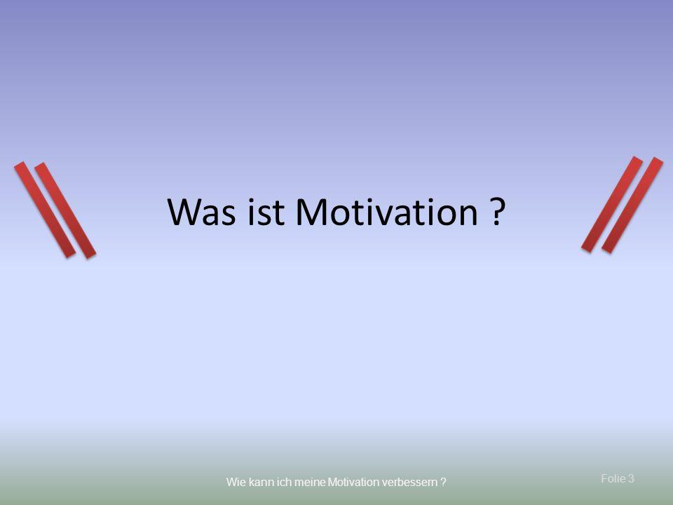 Was ist Motivation