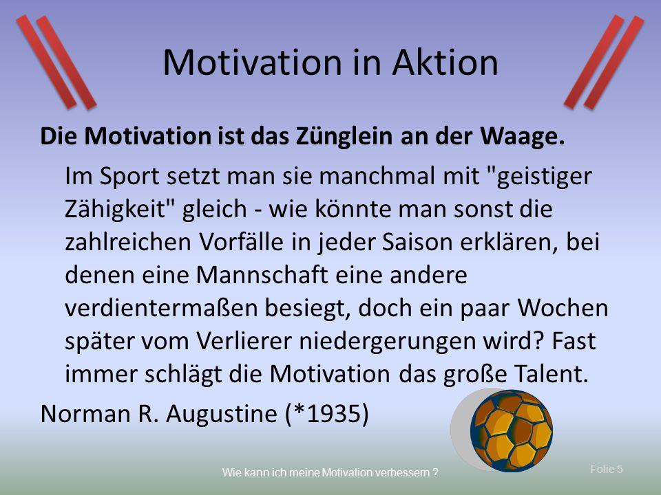 Motivation in Aktion