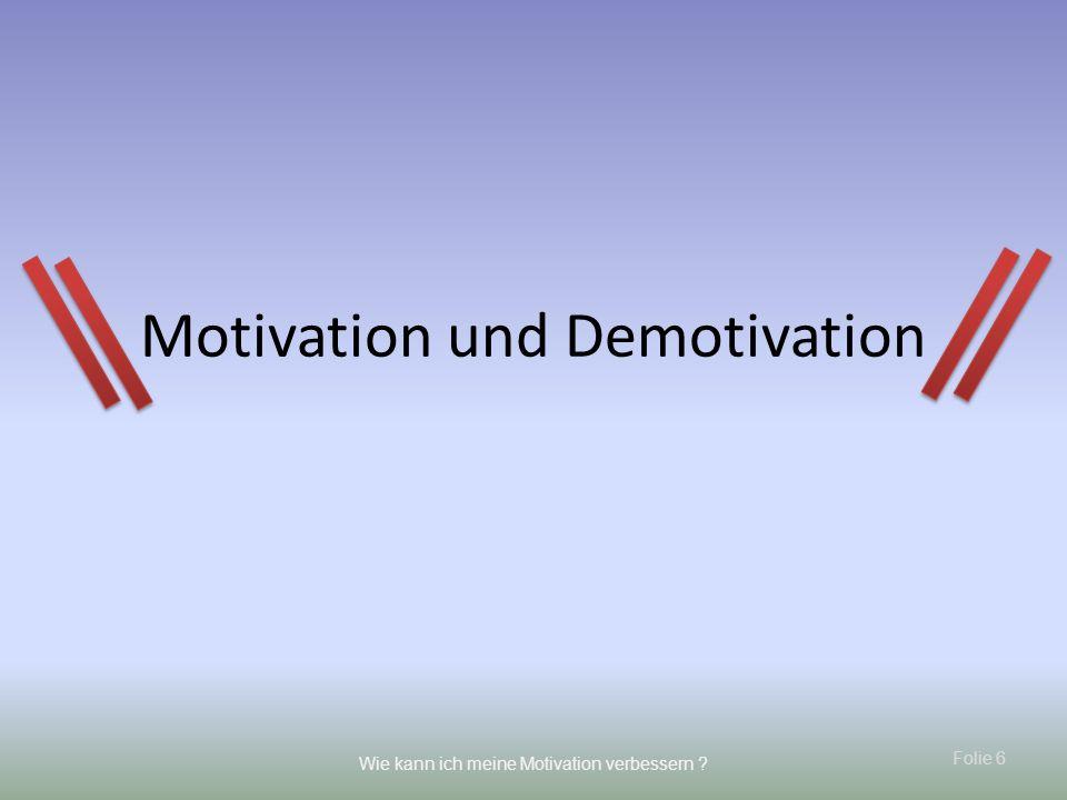 Motivation und Demotivation