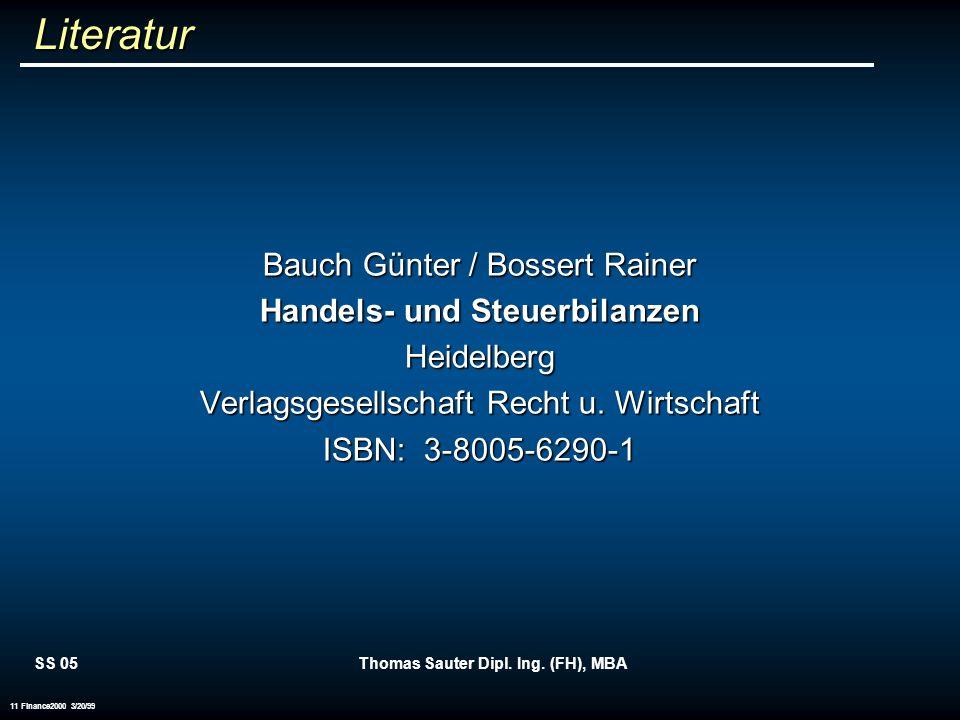 Handels- und Steuerbilanzen Thomas Sauter Dipl. Ing. (FH), MBA