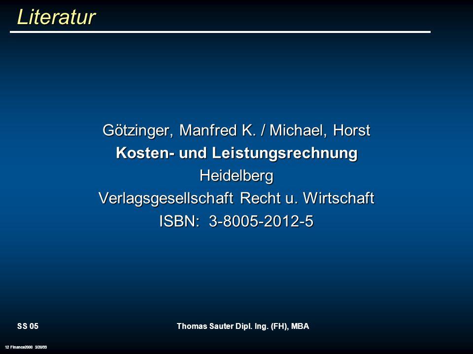 Kosten- und Leistungsrechnung Thomas Sauter Dipl. Ing. (FH), MBA