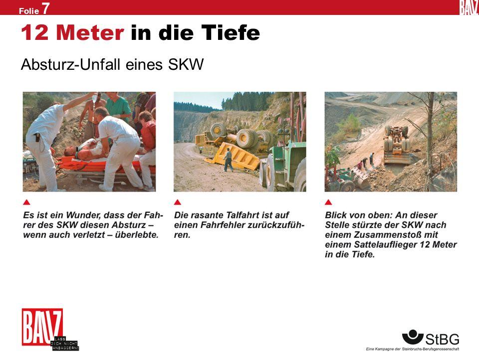 12 Meter in die Tiefe Absturz-Unfall eines SKW
