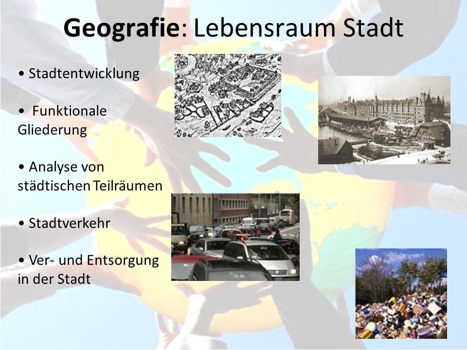Geografie: Lebensraum Stadt