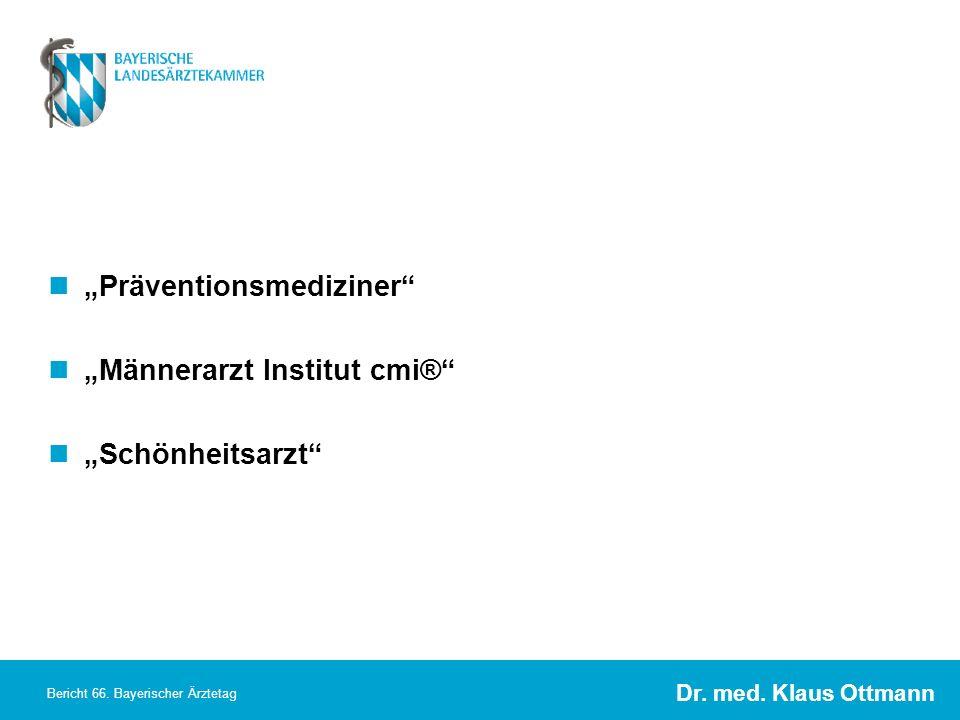 """Präventionsmediziner ""Männerarzt Institut cmi® ""Schönheitsarzt"