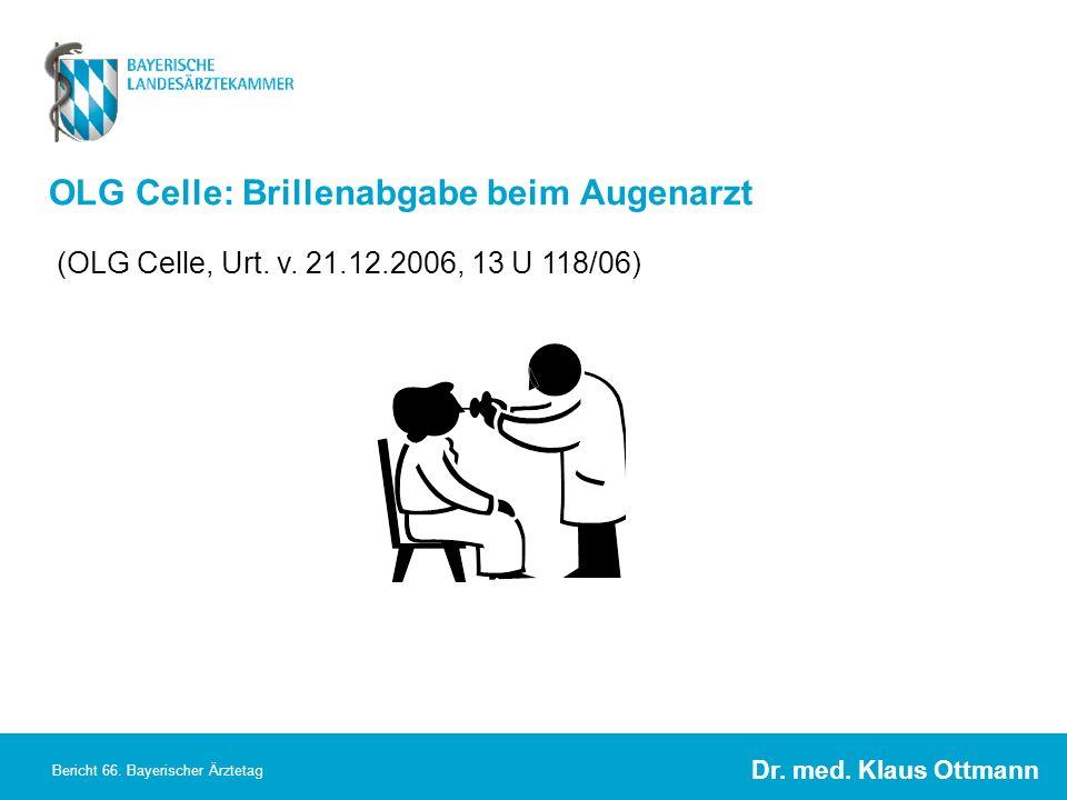 OLG Celle: Brillenabgabe beim Augenarzt