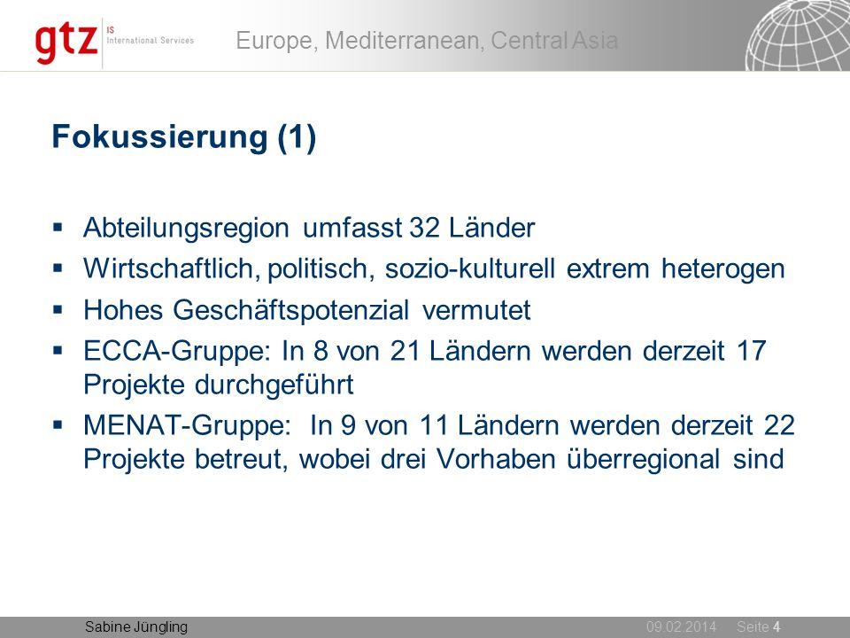 Fokussierung (1) Abteilungsregion umfasst 32 Länder
