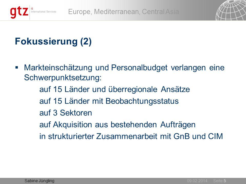Fokussierung (2) Markteinschätzung und Personalbudget verlangen eine Schwerpunktsetzung: auf 15 Länder und überregionale Ansätze.