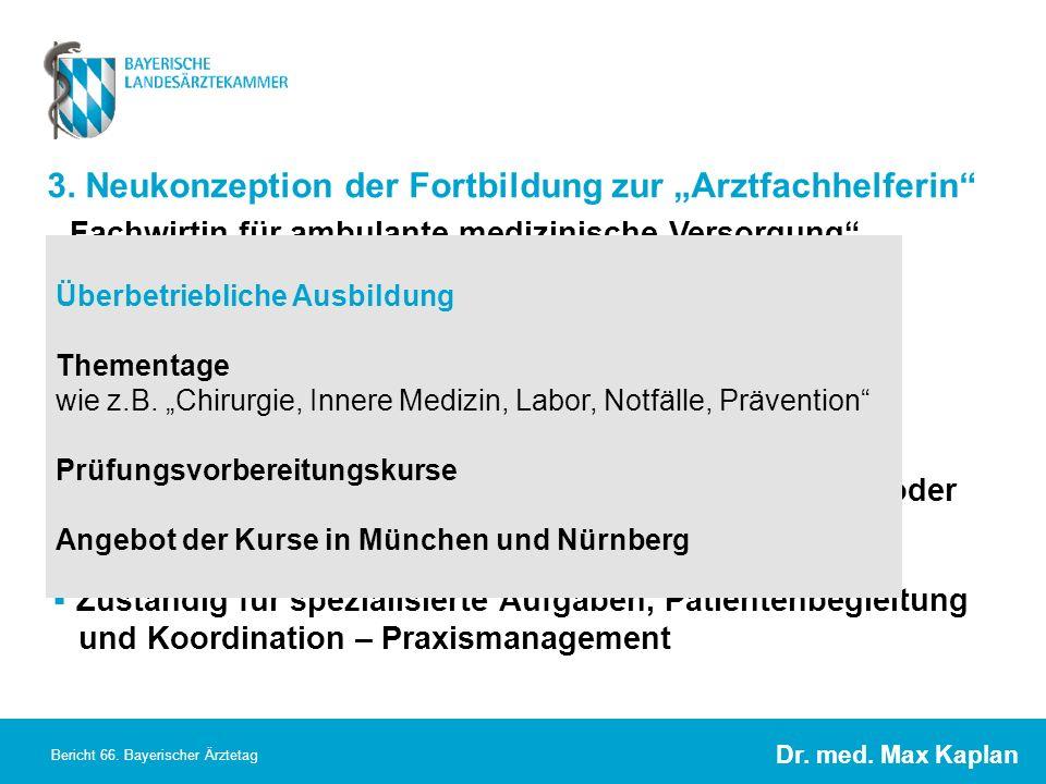 """3. Neukonzeption der Fortbildung zur """"Arztfachhelferin"""
