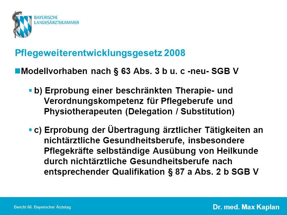 Pflegeweiterentwicklungsgesetz 2008