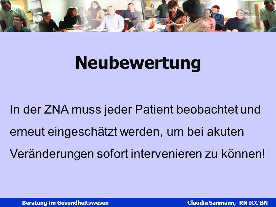 Neubewertung In der ZNA muss jeder Patient beobachtet und