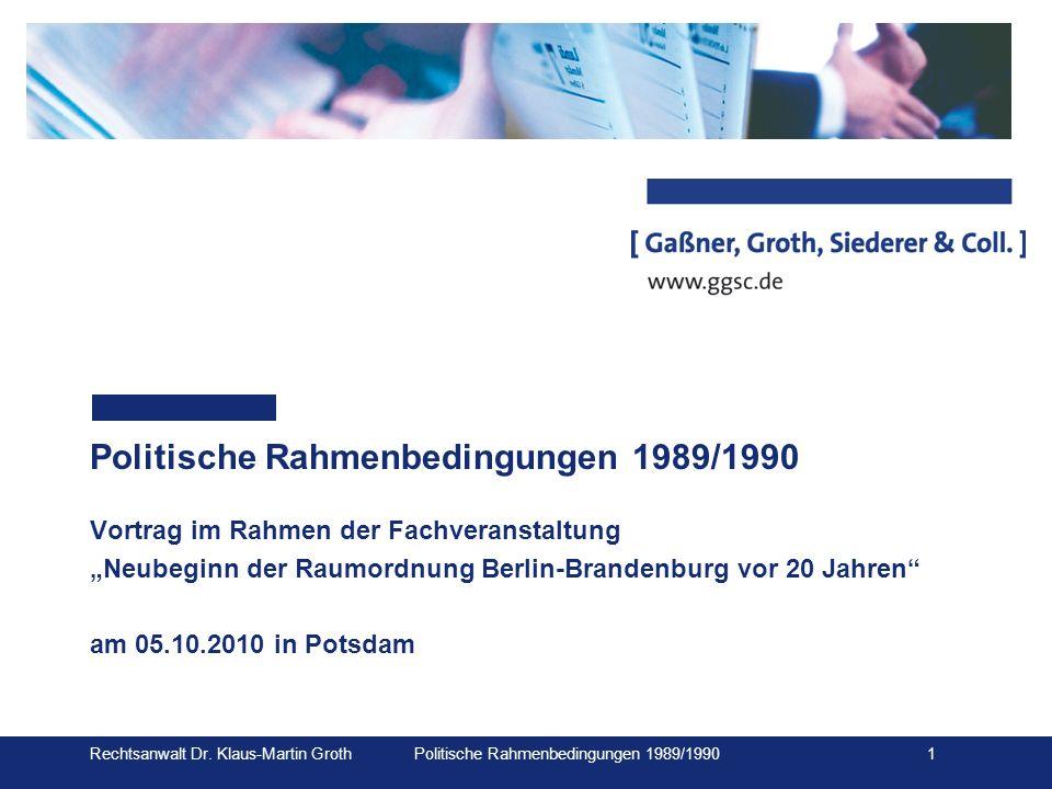 Politische Rahmenbedingungen 1989/1990