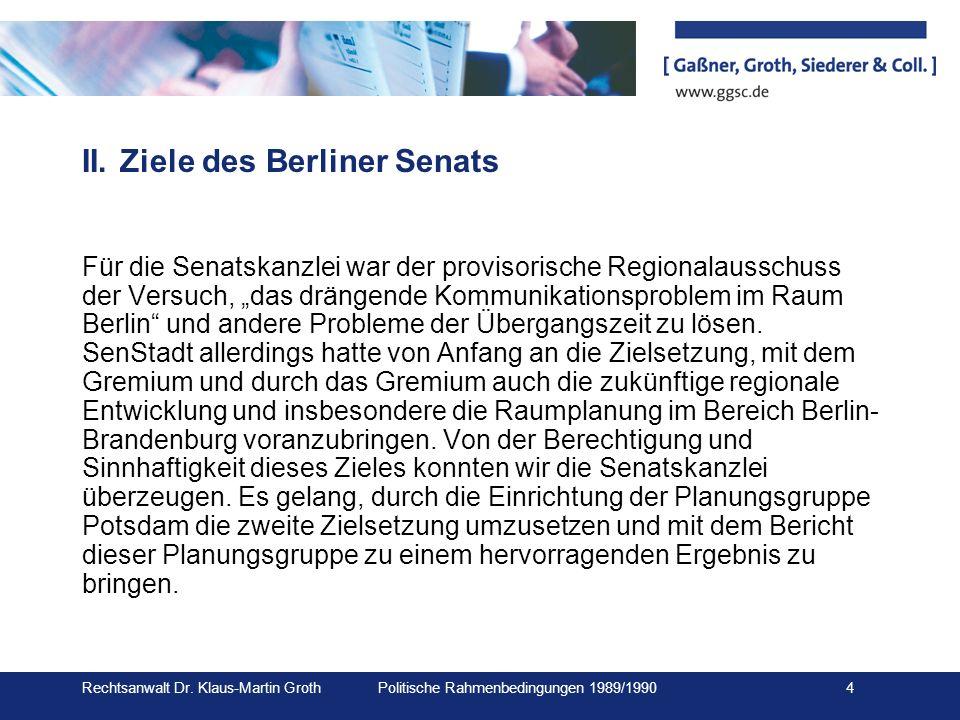 II. Ziele des Berliner Senats