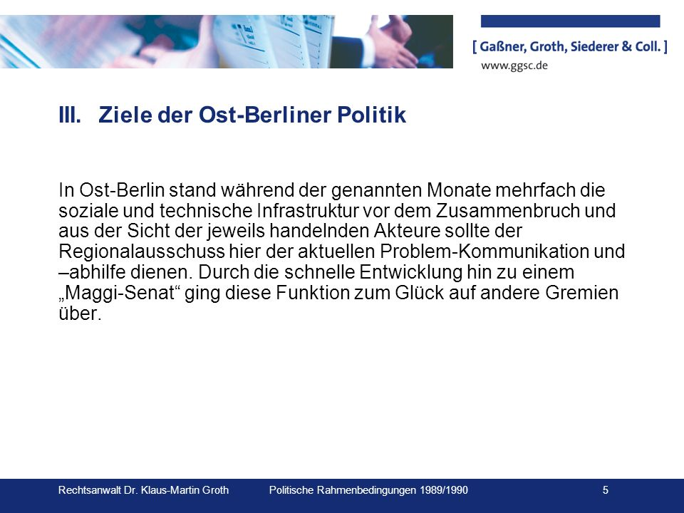 III. Ziele der Ost-Berliner Politik