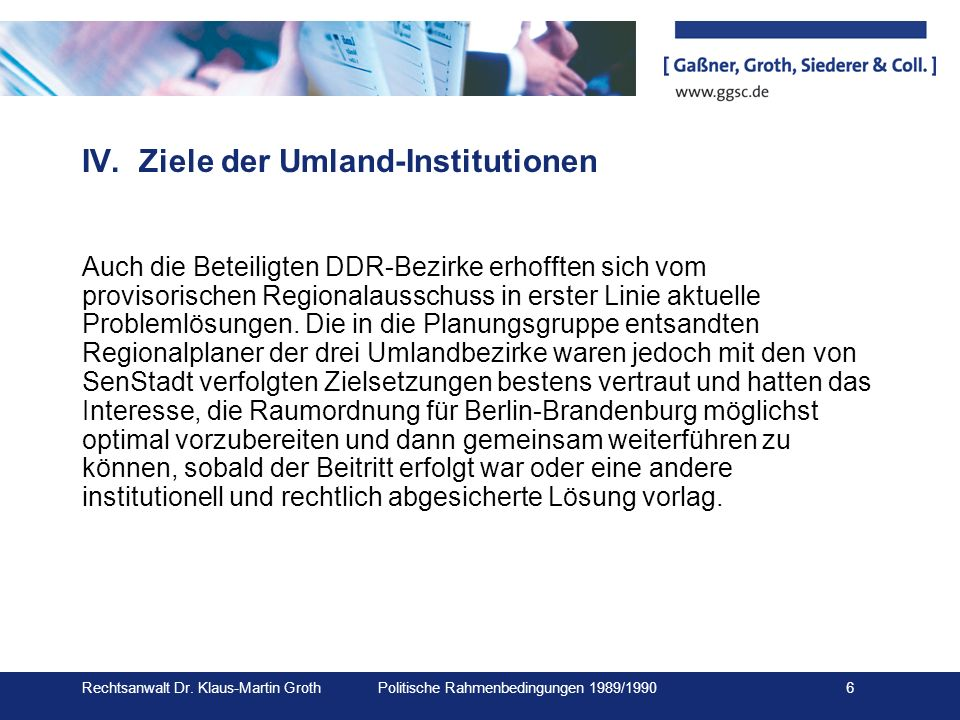 IV. Ziele der Umland-Institutionen