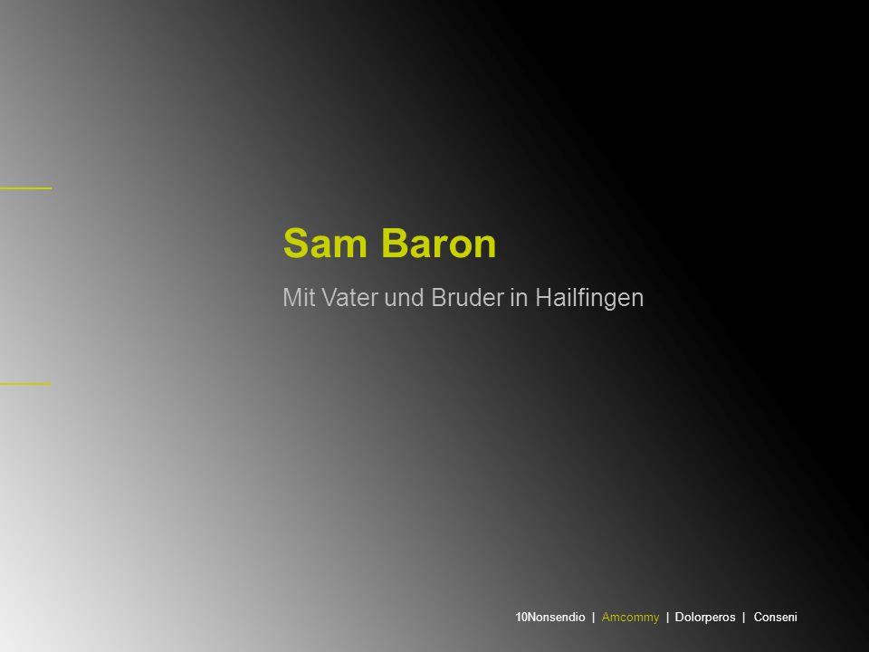 Sam Baron Mit Vater und Bruder in Hailfingen