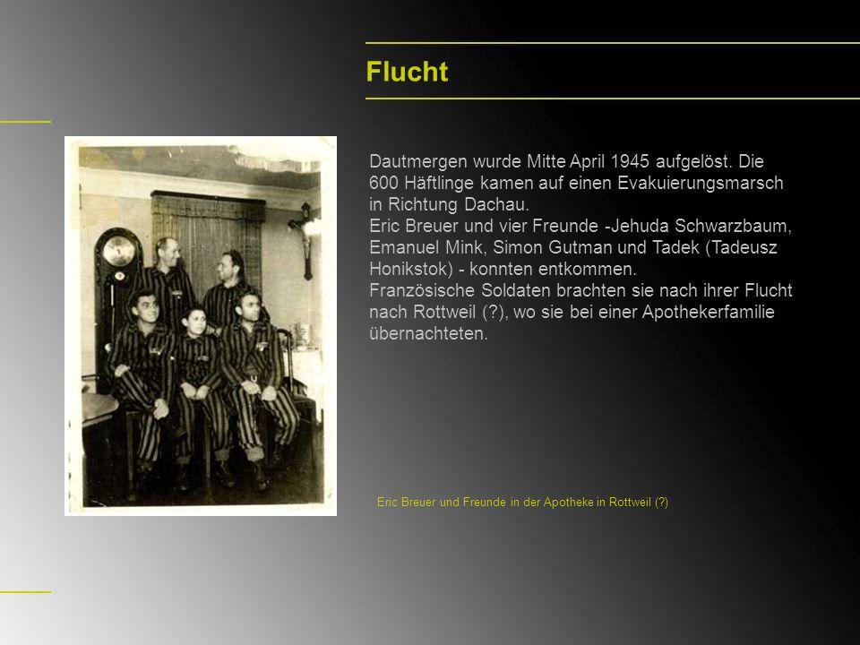 Flucht Dautmergen wurde Mitte April 1945 aufgelöst. Die 600 Häftlinge kamen auf einen Evakuierungsmarsch in Richtung Dachau.