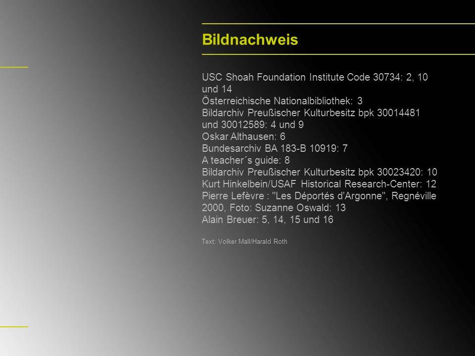 Bildnachweis USC Shoah Foundation Institute Code 30734: 2, 10 und 14