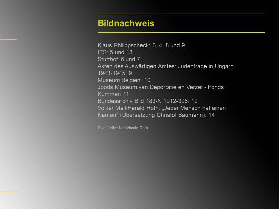 Bildnachweis Klaus Philippscheck: 3, 4, 8 und 9 ITS: 5 und 13
