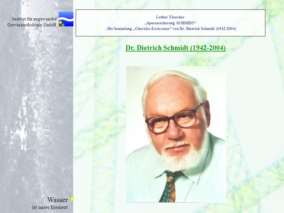 Dr. Dietrich Schmidt (1942-2004)
