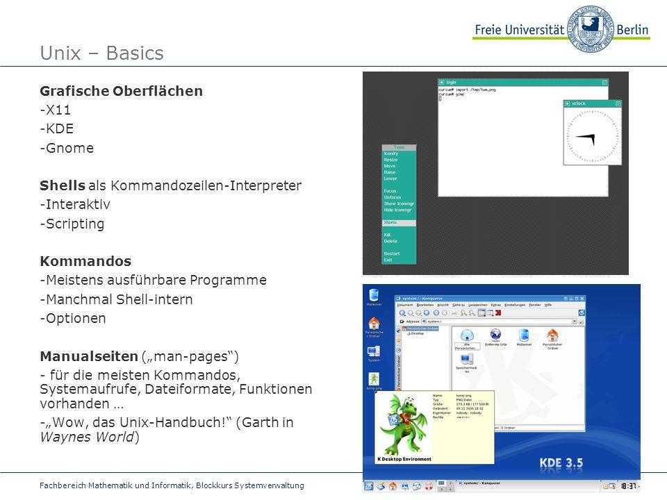 Unix – Basics Grafische Oberflächen X11 KDE Gnome