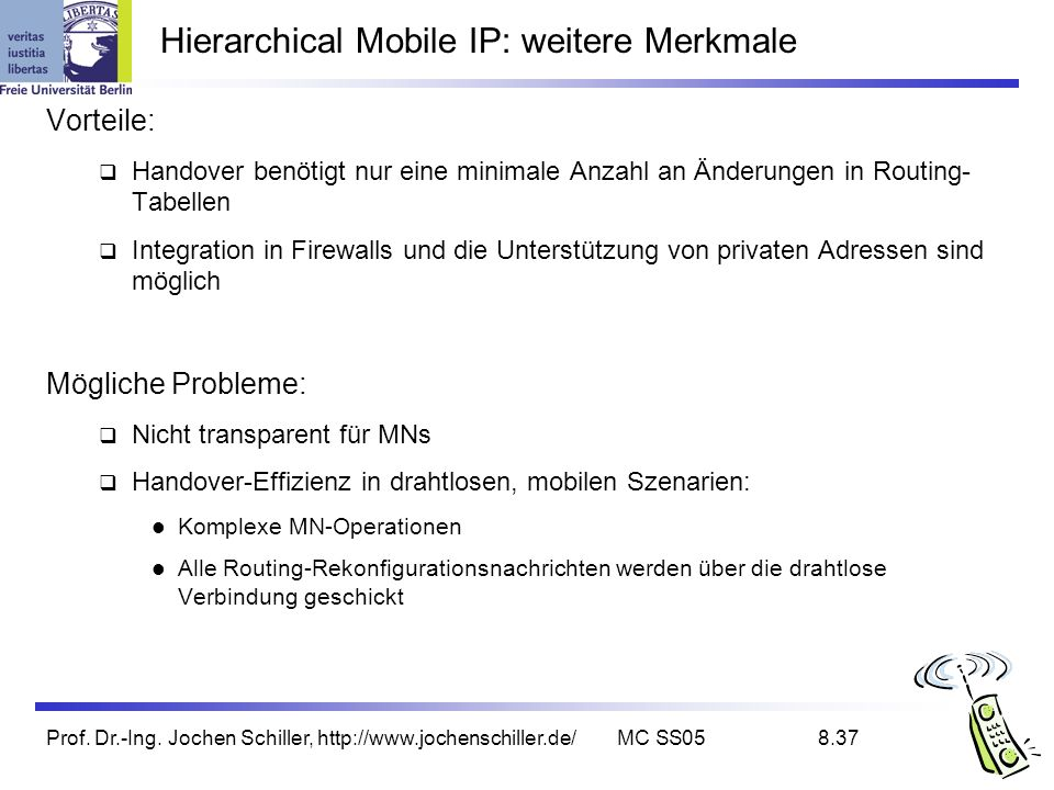 Hierarchical Mobile IP: weitere Merkmale