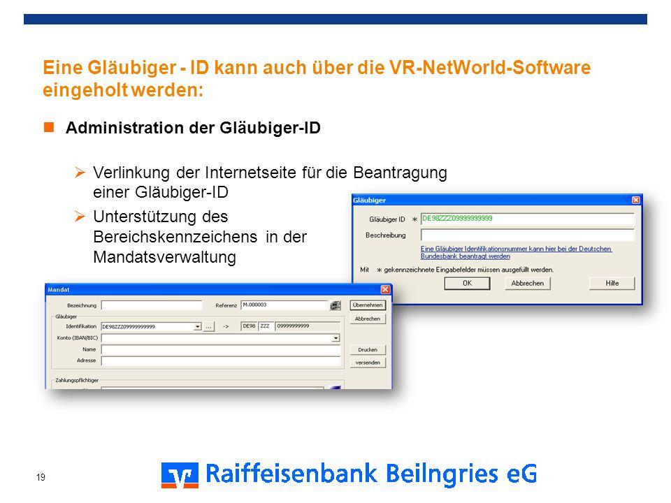 Eine Gläubiger - ID kann auch über die VR-NetWorld-Software eingeholt werden: