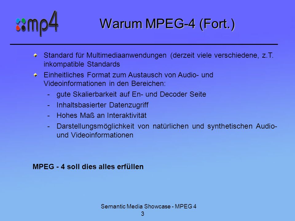 Semantic Media Showcase - MPEG 4