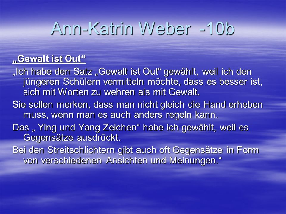"Ann-Katrin Weber -10b ""Gewalt ist Out"