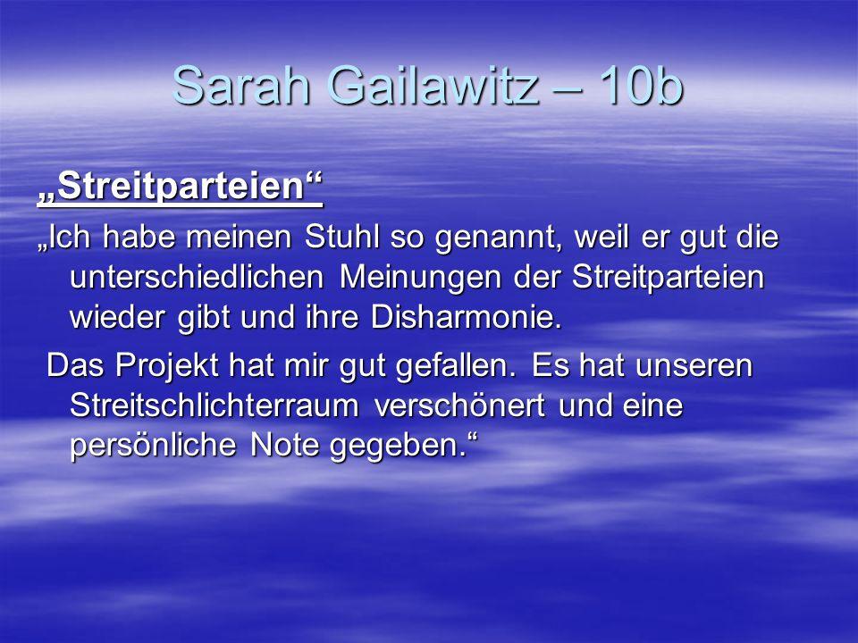 """Sarah Gailawitz – 10b """"Streitparteien"""