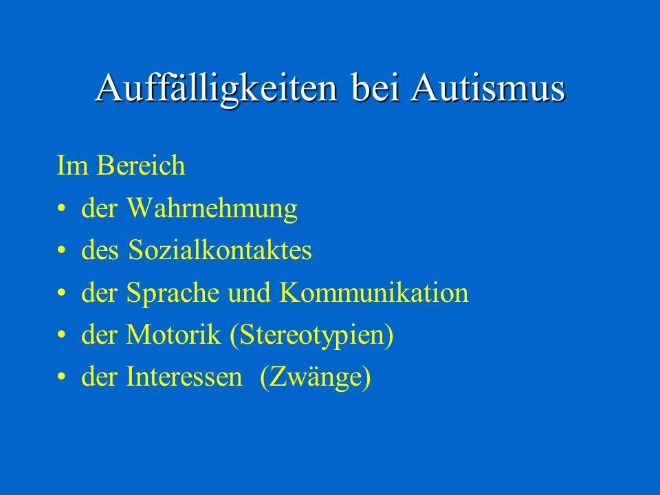 Auffälligkeiten bei Autismus