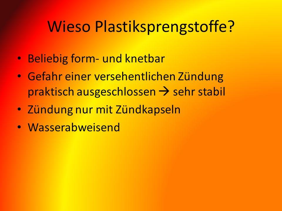 Wieso Plastiksprengstoffe