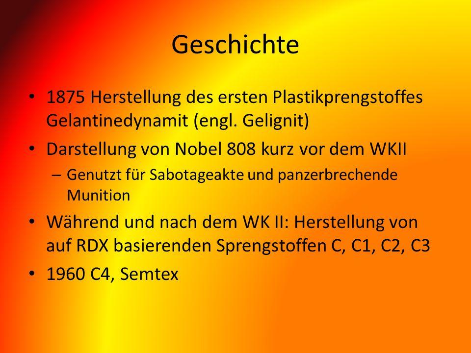 Geschichte 1875 Herstellung des ersten Plastikprengstoffes Gelantinedynamit (engl. Gelignit) Darstellung von Nobel 808 kurz vor dem WKII.