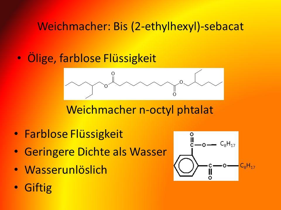 Weichmacher: Bis (2-ethylhexyl)-sebacat
