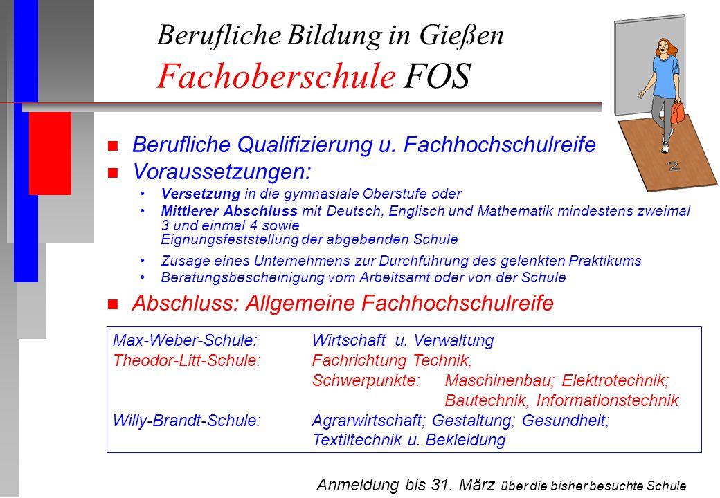 Berufliche Bildung in Gießen Fachoberschule FOS